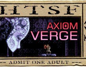 Axiom Verge [01] – How To Successfully FAIL