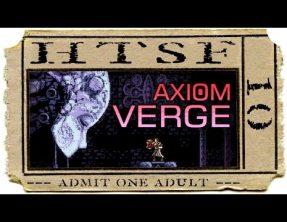 Axiom Verge   10   How To Successfully FAIL