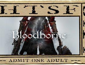 HTSF Bloodborne | S1 | P1