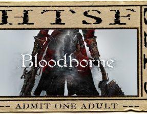 HTSF Bloodborne | S2 | P3