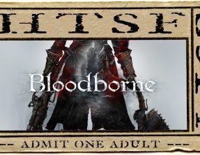 HTSF Bloodborne | S3 | P1