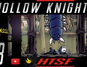 [HTSF] Hollow Knight [23]
