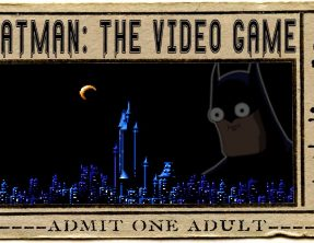 HTSF Batman: The Video Game ➤ S1   P2