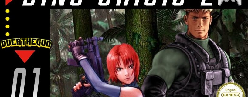 HTSF] Dino Crisis 2 [01] – OverTheGun