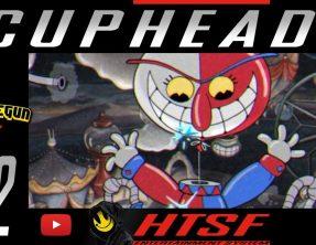 [HTSF] Cuphead [02]