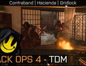 Black Ops 4 – TDM | Contraband, Hacienda & Gridlock